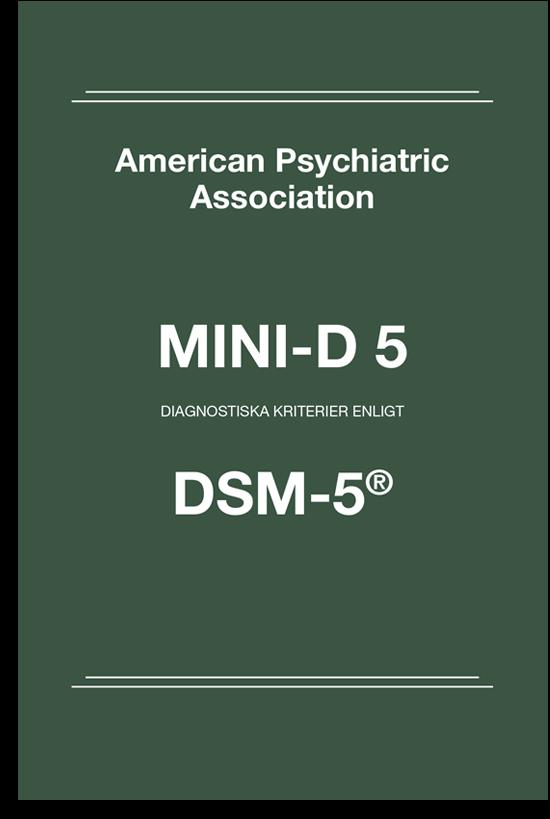 MINI-D 5   Diagnostiska kriterier enligt DSM-5